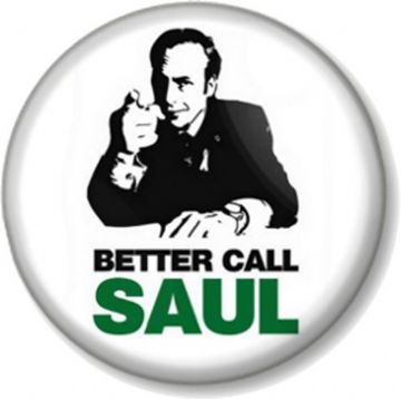 Better Call Saul Pin Button Badge Breaking Bad Lawyer TV Goodman Comedy